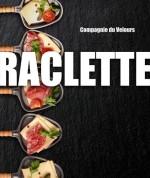 Compagnie du Velours estrea 'Raclette' en francés